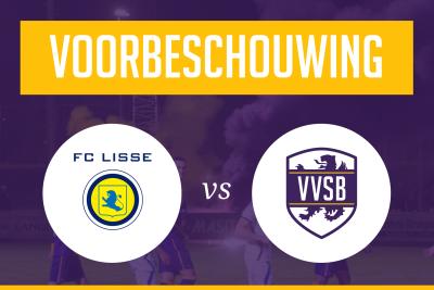 Voorbeschouwing FC Lisse - VVSB